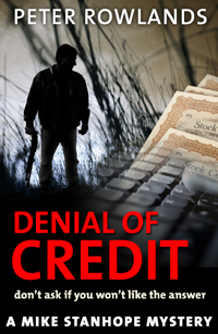 Read sample chapters of Denial of Credit  (Mike Stanhope Mysteries – Book 3)