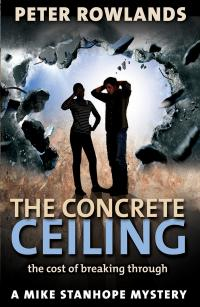 Read sample chapters of the Concrete Ceiling (Mike Stanhope Mysteries – Book 4)