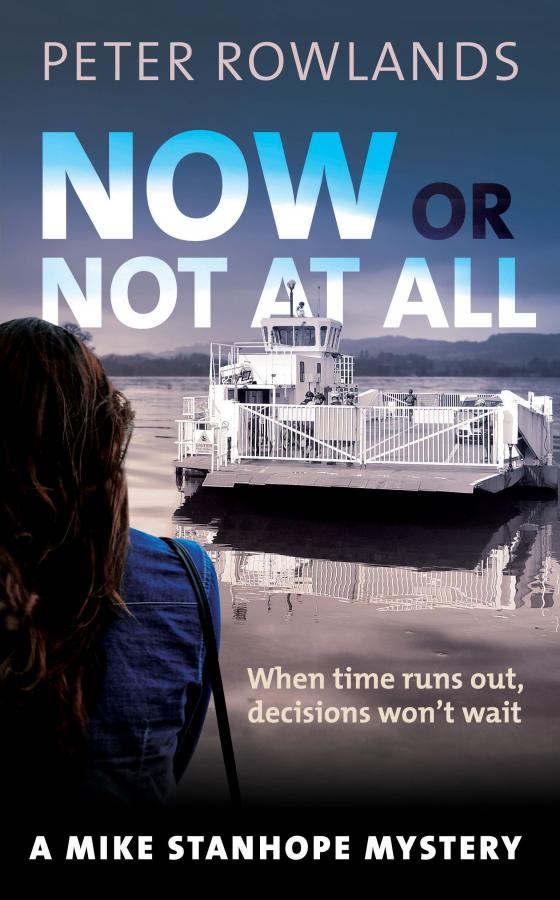 Now or Not at All by Peter Rowlands – taster for front cover (real one may differ!)